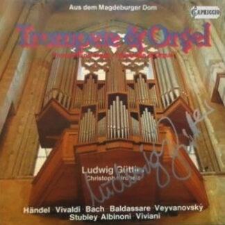 Ludwig Güttler, Christoph Kircheis - Trompete & Orgel (LP, Album)