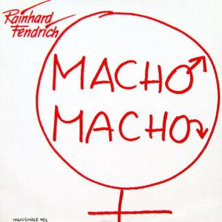 """Rainhard Fendrich - Macho Macho (12"""", Maxi)"""