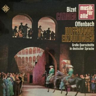 Bizet*, Offenbach* - Carmen - Hoffmanns Erzählungen   Große Querschnitte In Deutscher Sprache (LP)