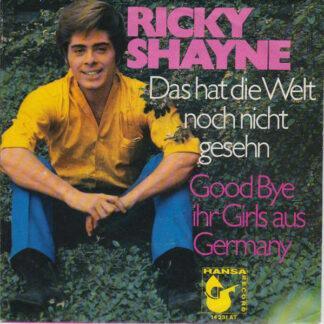 """Ricky Shayne - Das Hat Die Welt Noch Nicht Gesehn (7"""", Single)"""