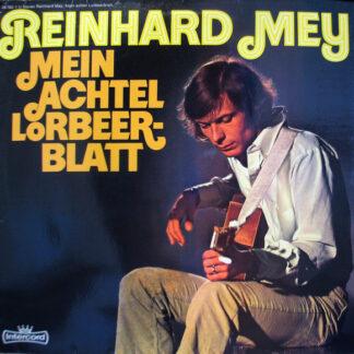 Reinhard Mey - Mein Achtel Lorbeerblatt (LP, Album, Gat)