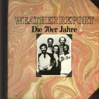 Weather Report - Die 70er Jahre (LP, Comp)
