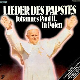 Johannes Paul II* - Lieder Des Papstes (Johannes Paul II. In Polen) (LP)