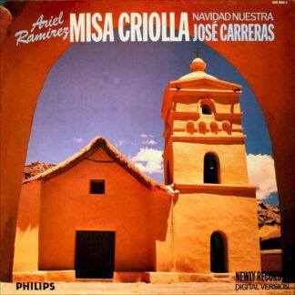 Ariel Ramirez - José Carreras - Misa Criolla • Navidad Nuestra (LP, Album)