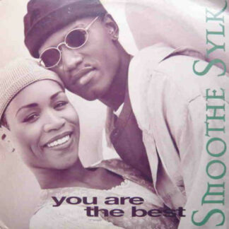 """Smoothe Sylk - You Are The Best (12"""", Single)"""