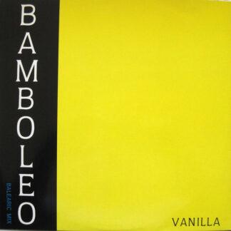 Vanilla (4) - Bamboleo (12