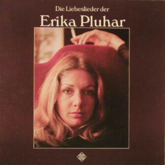 Erika Pluhar - Die Liebeslieder Der Erika Pluhar (LP, Album)