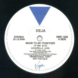 """Deja* - Made To Be Together (12"""", Promo)"""