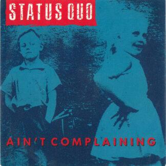 "Status Quo - Ain't Complaining (7"", Single, Mou)"