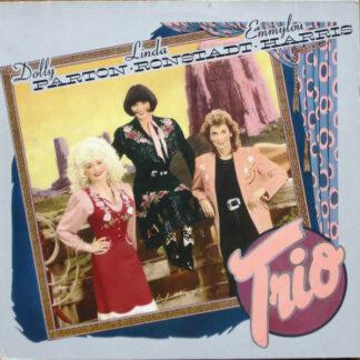 Dolly Parton, Linda Ronstadt, Emmylou Harris - Trio (LP, Album)