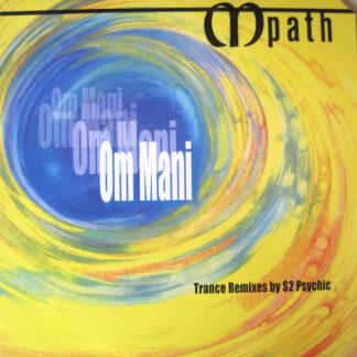 Mpath - Om Mani (Trance Remixes By $2 Psychic) (12