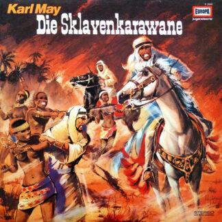 Karl May - Die Sklavenkarawane (LP)