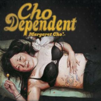 Margaret Cho - Cho Dependent (LP, Album)