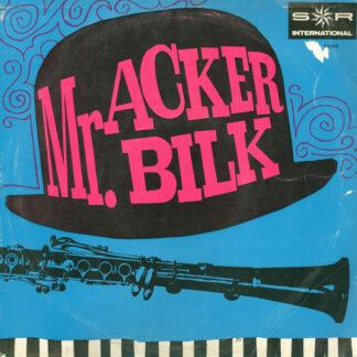Mr. Acker Bilk* - Mr. Acker Bilk (10