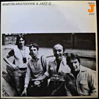 Martin Kratochvil* & Jazz Q - Martin Kratochvil & Jazz Q (LP, Album, RE)