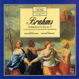 Brahms*, Concertgebouw-Orchester Amsterdam*, Bernard Haitink, Henryk Szeryng - Violinkonzert D-dur Op. 77 (LP, RE)