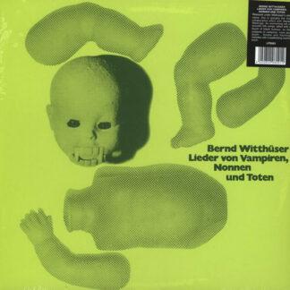 Bernd Witthüser - Lieder Von Vampiren, Nonnen Und Toten (LP, Ltd, RE)