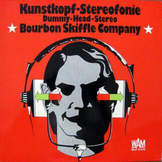 Bourbon Skiffle Company - Kunstkopf-Stereofonie (LP, Gat)