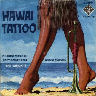 The Waikiki's - Waikiki Welcome / Hawaii Tattoo (7