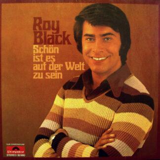 Roy Black - Schön Ist Es Auf Der Welt Zu Sein (LP, Album, Clu)