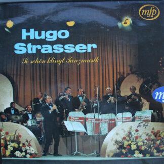 Hugo Strasser Und Sein Tanzorchester - So Schön Klingt Tanzmusik (LP)