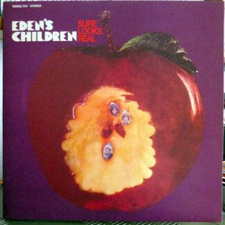 Eden's Children - Sure Looks Real (LP, Album, RE, Gat)