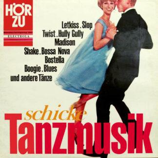 Hugo Strasser Und Sein Großes Tanzorchester* - Schicke Tanzmusik - Moderne Rhythmen Für Alle (LP)