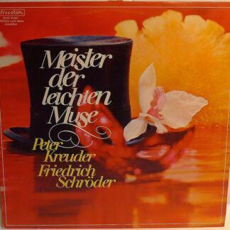 Peter Kreuder - Friedrich Schröder - Meister Der Leichten Muse (LP)