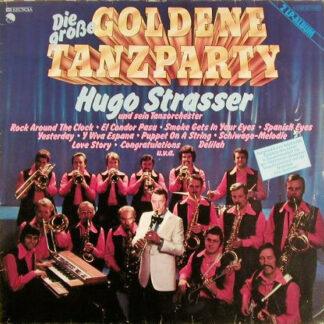 Hugo Strasser Und Sein Tanzorchester - Die Grosse Goldene Tanzparty (2xLP, Comp, Gat)