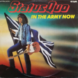 """Status Quo - In The Army Now (12"""", Maxi)"""