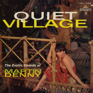 Martin Denny - Quiet Village - The Exotic Sounds Of Martin Denny (LP, Album, RE)
