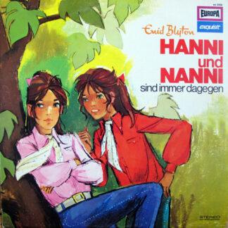 Enid Blyton - Hanni Und Nanni Sind Immer Dagegen (LP)