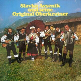 Slavko Avsenik Und Seine Original Oberkrainer - Slavko Avsenik Und Seine Original Oberkrainer (LP, Club)