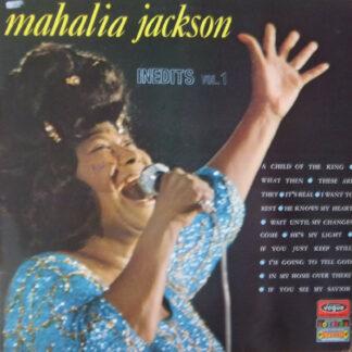 Mahalia Jackson - Inedits Vol. 1 (LP, Comp)