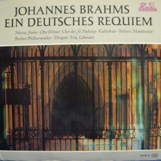 Johannes Brahms, Maria Stader, Otto Wiener, Berliner Philharmoniker Dirigent: Fritz Lehmann - Ein Deutsches Requiem (2xLP, RM, Gat)