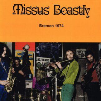 Missus Beastly - Bremen 1974 (LP, Album, Ltd, Num)