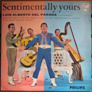 Luis Alberto del Parana Y Su Trio Los Paraguayos* - Sentimentally Yours (LP, Album, Mono)