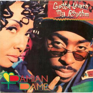 """Damian Dame - Gotta Learn My Rhythm (12"""")"""