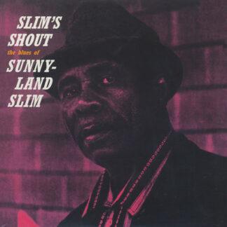 Sunnyland Slim - Slim's Shout (LP, Album, RE)