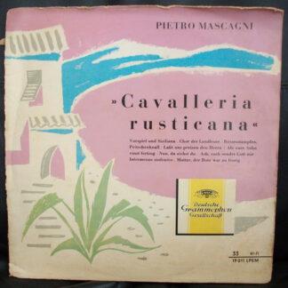 Pietro Mascagni - Cavalleria Rusticana (LP, Mono, FOC)