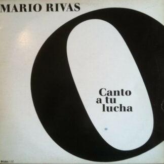 Mario Rivas - Canto A Tu Lucha (LP)