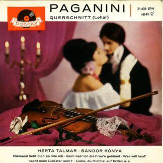 """Franz Lehár - Herta Talmar - Sándor Kónya - Paganini (Querschnitt) (7"""", EP, Mono, Mixed)"""