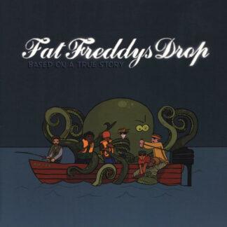 Fat Freddy's Drop - Based On A True Story (2xLP, Album, RP, Gat)