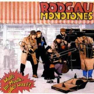 Rodgau Monotones - Wollt Ihr Musik - Oder Was?? (LP, Album, RE)