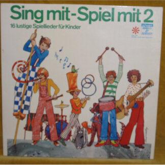 Kindermusikstudio Saarbrücken, Christa Frischkorn - Sing Mit - Spiel Mit 2 (16 Lustige Spiellieder Für Kinder) (LP)