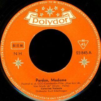 "Caterina Valente - Pardon, Madame / Ein Bißchen Pompadour (7"", Single)"