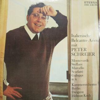 Peter Schreier, Kammerorchester Berlin, Helmut Koch, Monteverdi*, Steffani*, Marcello*, Scarlatti*, Galuppi* - Italienische Belcanto-Arien Mit Peter Schreier (LP, RP)