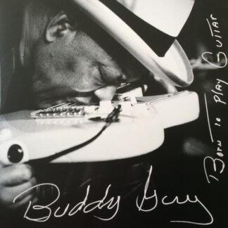 Buddy Guy - Born To Play Guitar (2xLP, Album)