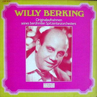 Willy Berking - Originalaufnahmen Seines Berühmten Spitzentanzorchesters (LP, Comp)