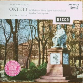 Franz Schubert, Wiener Oktett - Oktett Für Klarinette, Horn, Fagott, Kontrabaß Und Streicher F-dur, Op. 166 (LP)